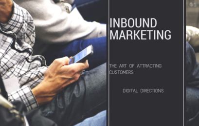 Inbound Marketing – The New Way of Attracting Customers